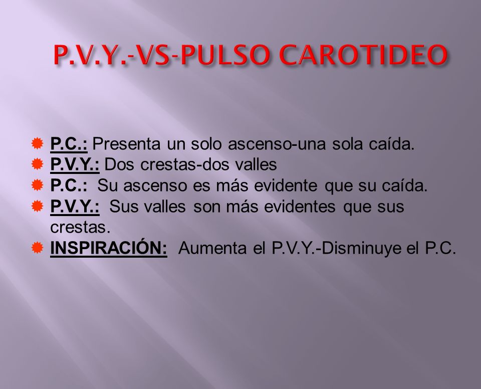 P.V.Y.-VS-PULSO CAROTIDEO
