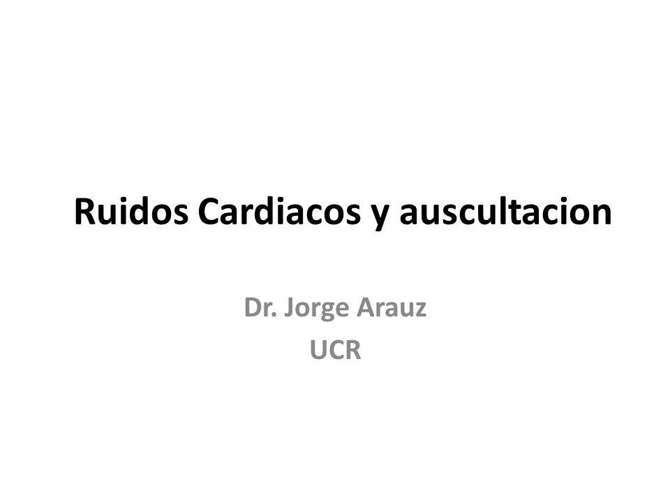 Ruidos Cardiacos y auscultacion