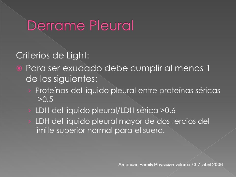 Derrame Pleural Criterios de Light: