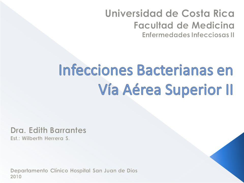 Infecciones Bacterianas en Vía Aérea Superior II