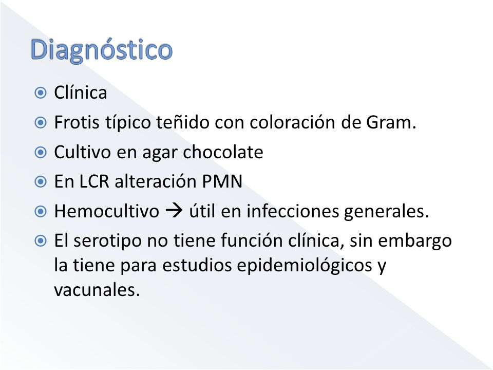 Diagnóstico Clínica Frotis típico teñido con coloración de Gram.
