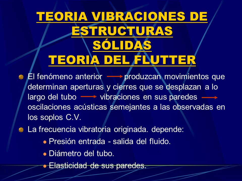 TEORIA VIBRACIONES DE ESTRUCTURAS SÓLIDAS TEORIA DEL FLUTTER