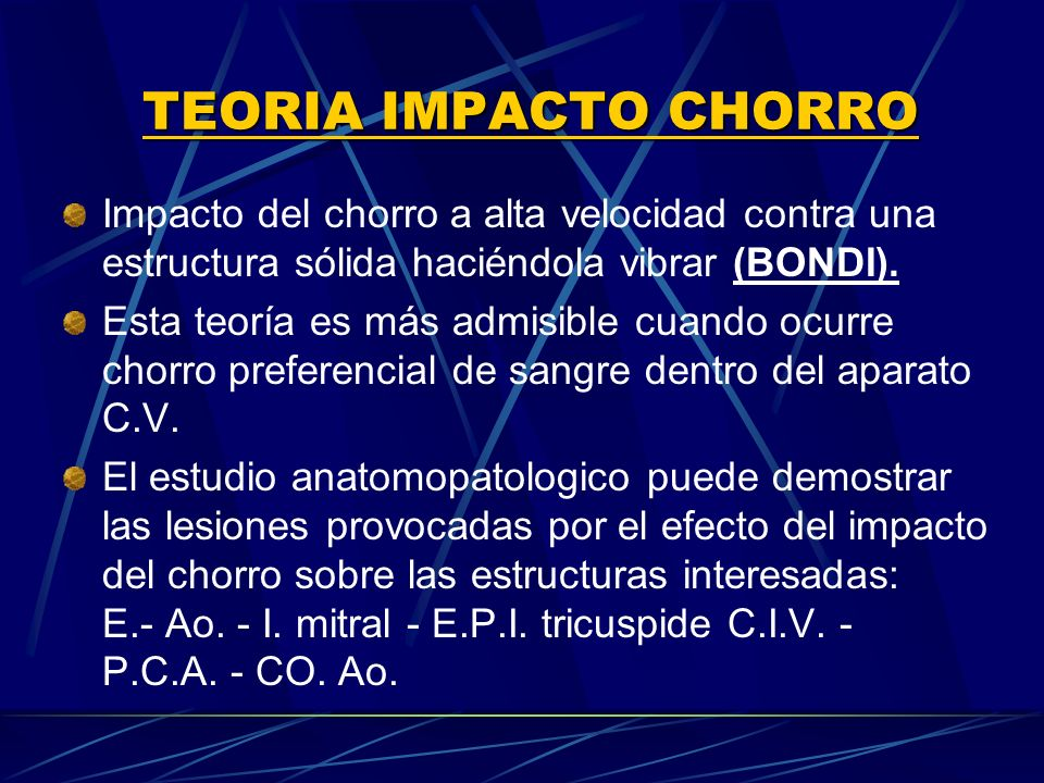 TEORIA IMPACTO CHORRO Impacto del chorro a alta velocidad contra una estructura sólida haciéndola vibrar (BONDI).