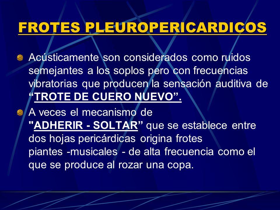 FROTES PLEUROPERICARDICOS