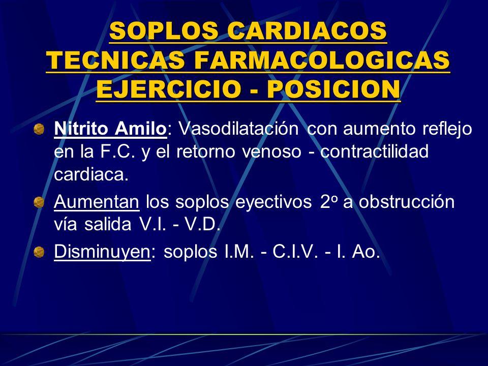 SOPLOS CARDIACOS TECNICAS FARMACOLOGICAS EJERClCIO ‑ POSICION