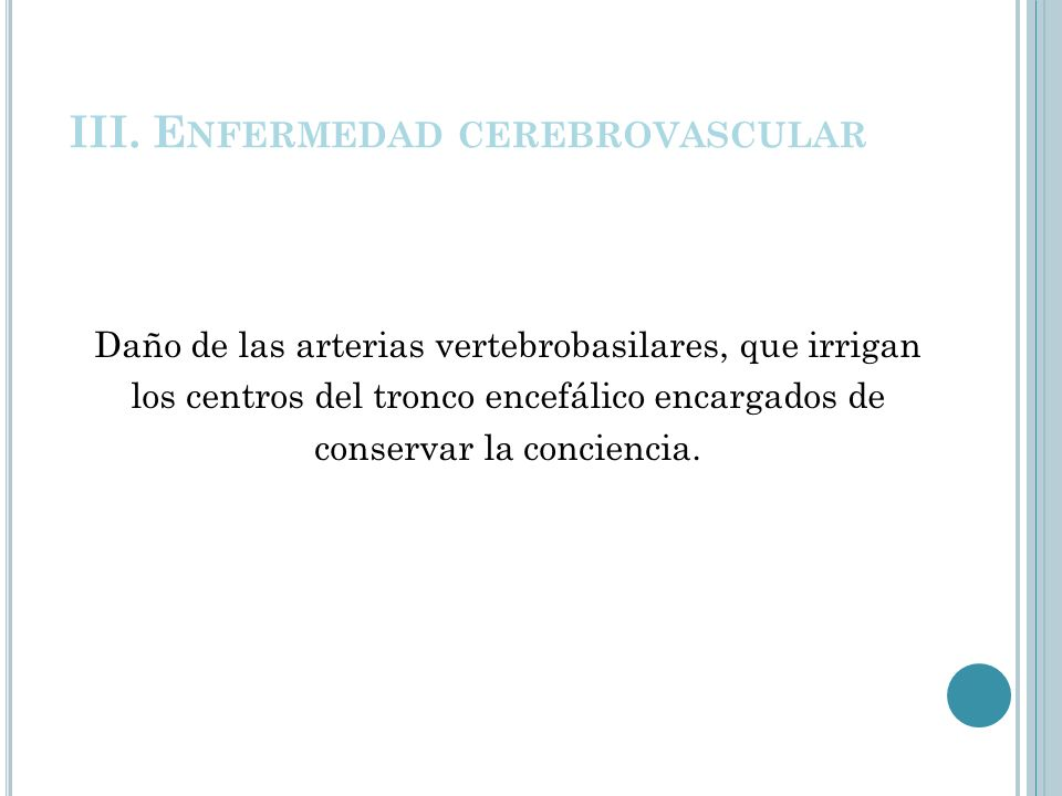 III. Enfermedad cerebrovascular