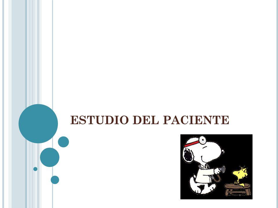 ESTUDIO DEL PACIENTE