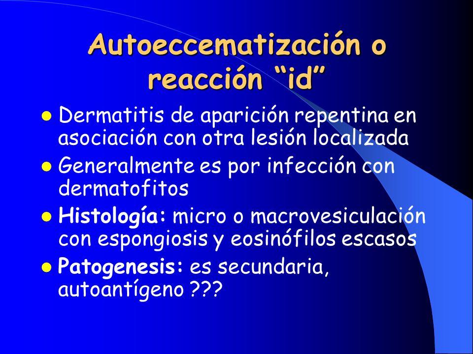Autoeccematización o reacción id