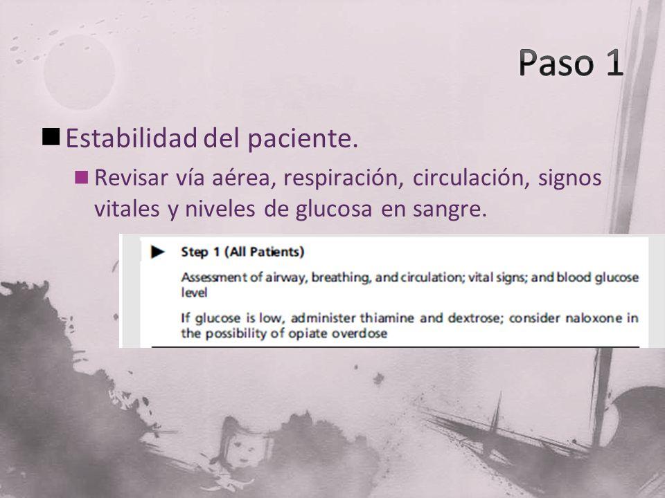 Paso 1 Estabilidad del paciente.