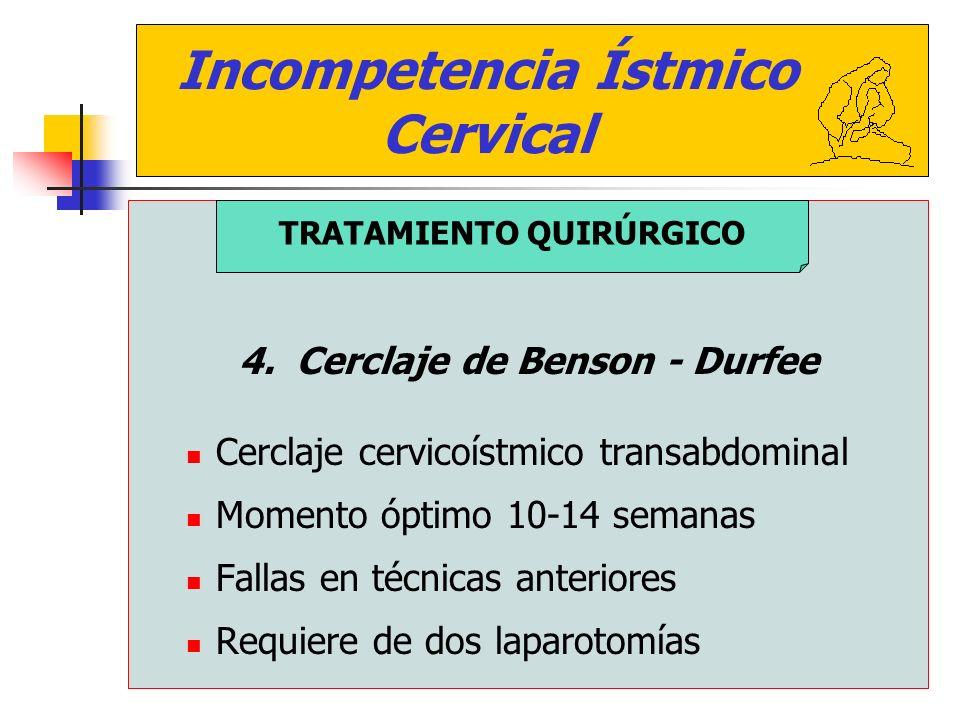 4. Cerclaje de Benson - Durfee TRATAMIENTO QUIRÚRGICO