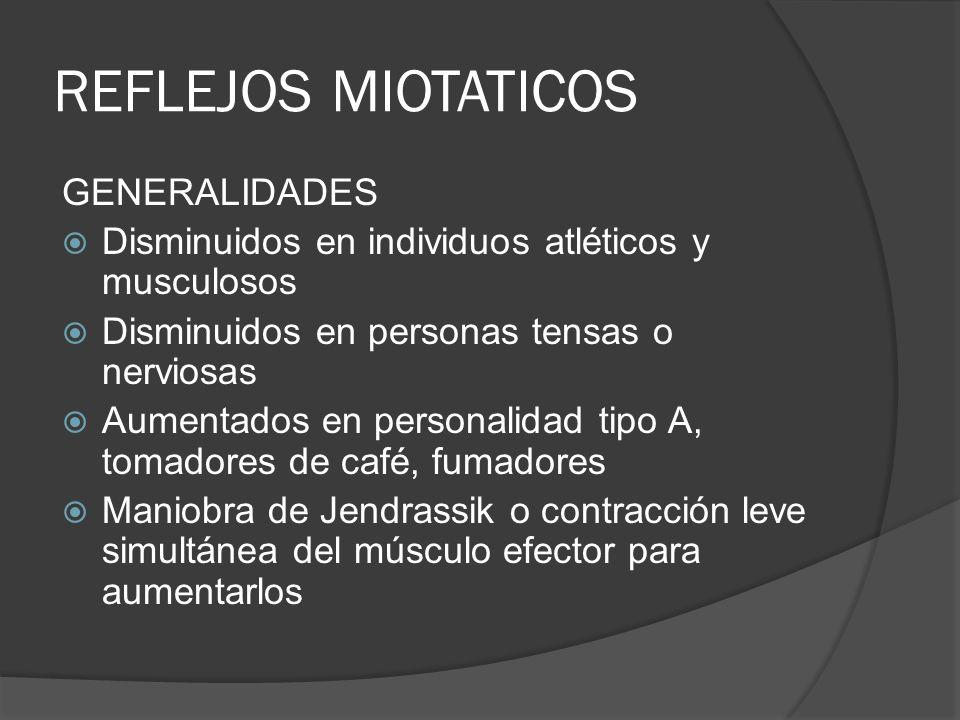 REFLEJOS MIOTATICOS GENERALIDADES
