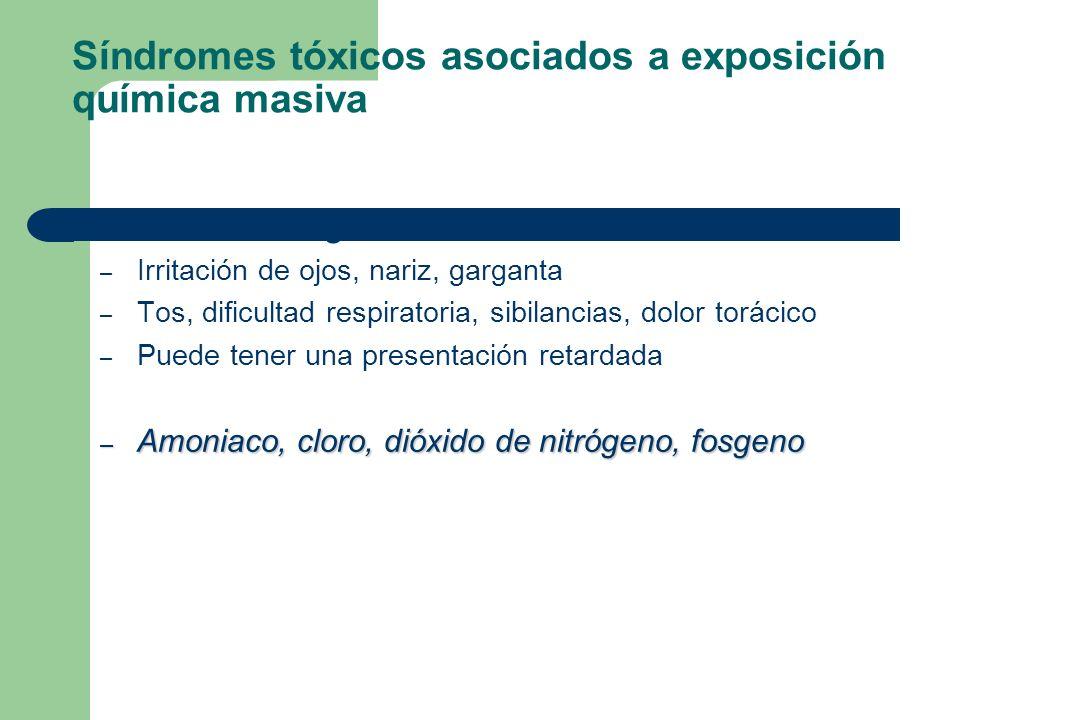 Síndromes tóxicos asociados a exposición química masiva