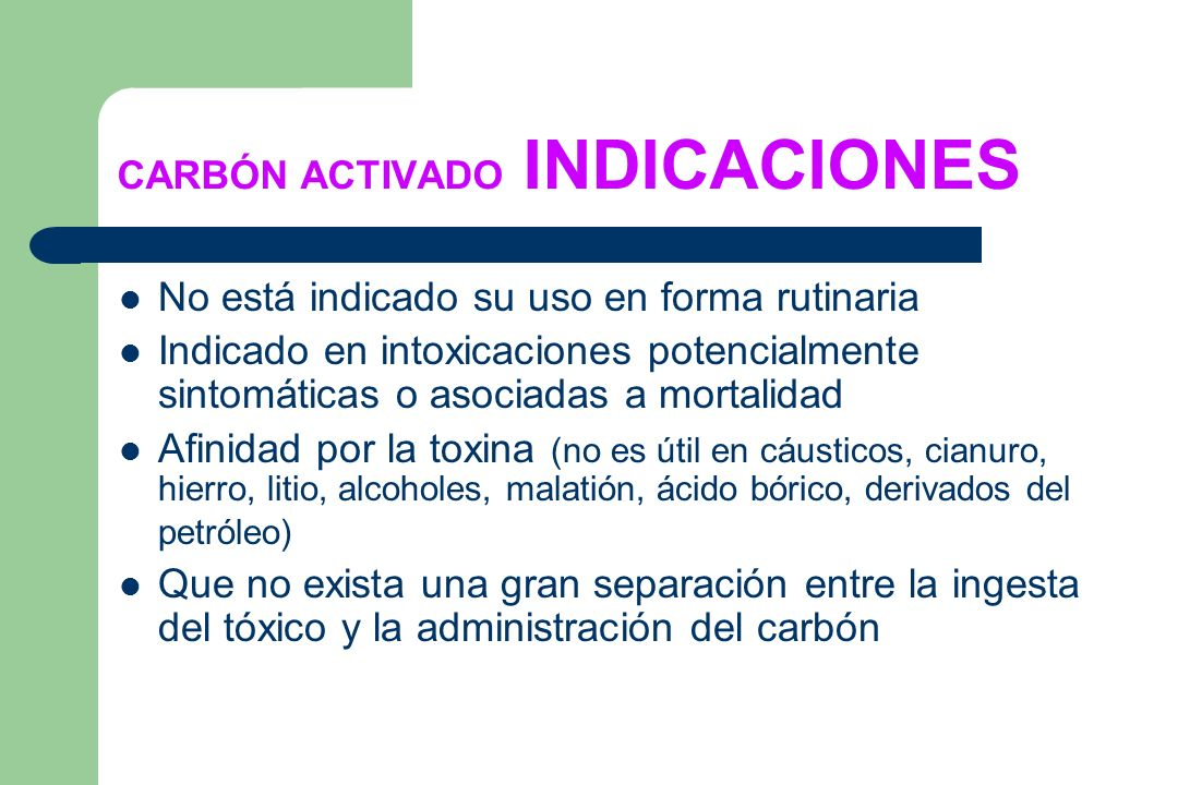 CARBÓN ACTIVADO INDICACIONES