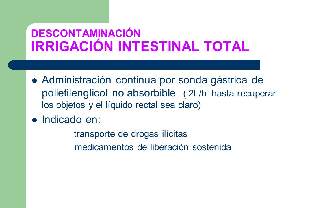 DESCONTAMINACIÓN IRRIGACIÓN INTESTINAL TOTAL