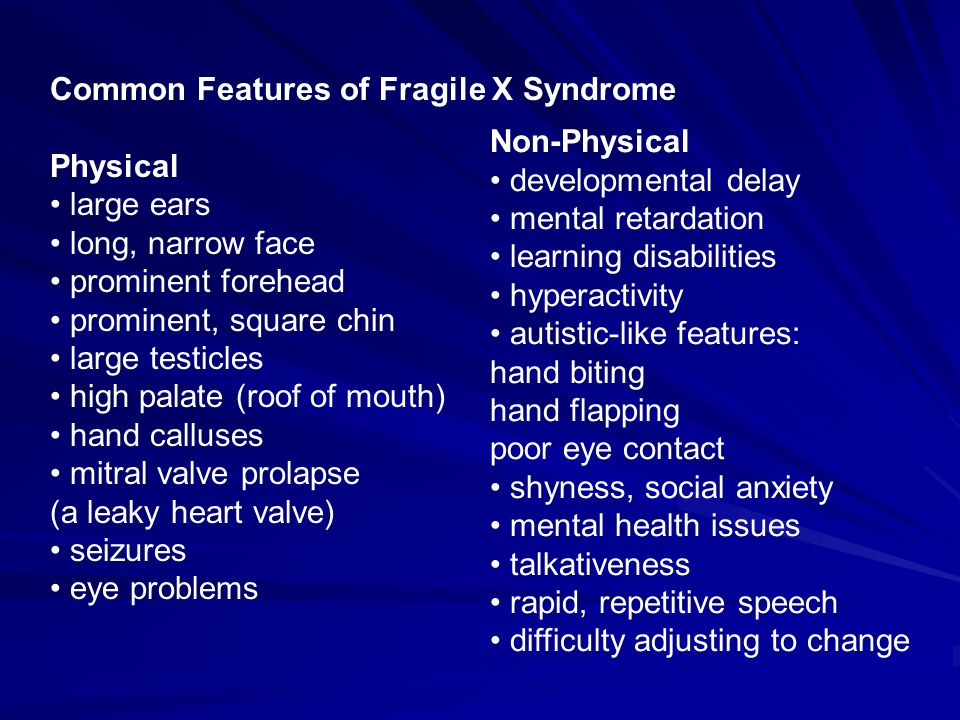 Common Features of Fragile X Syndrome
