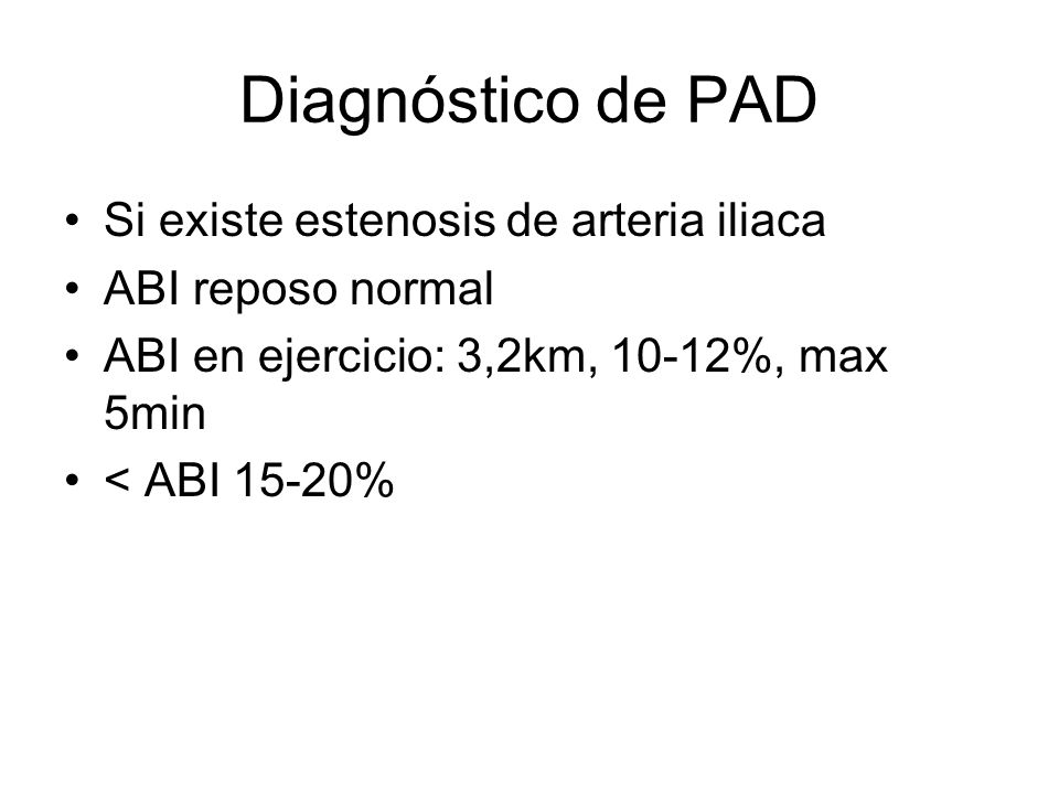 Diagnóstico de PAD Si existe estenosis de arteria iliaca