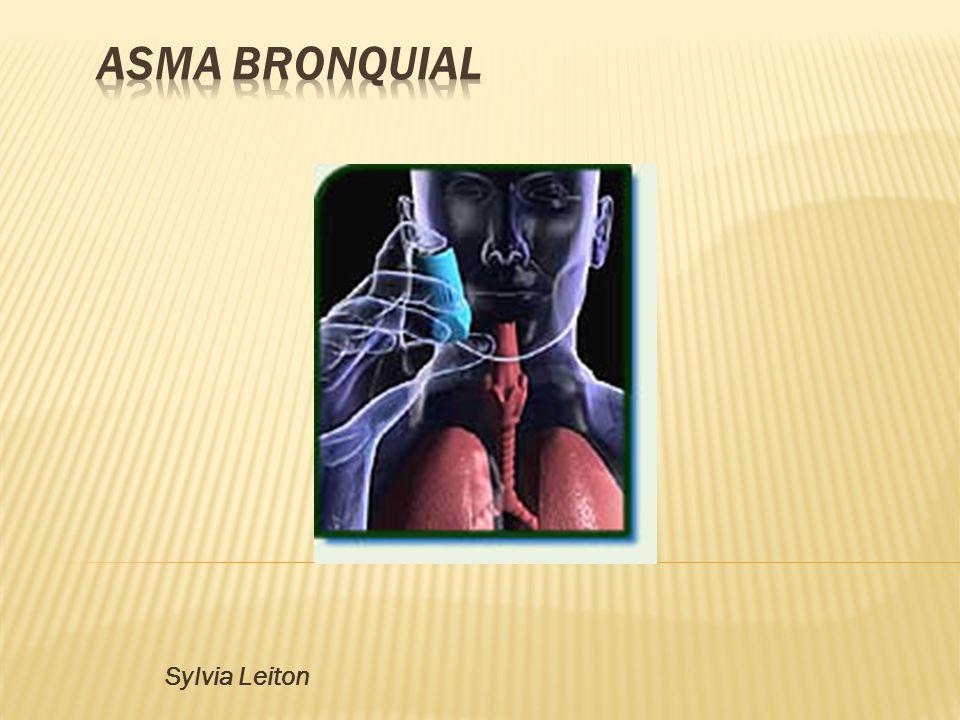 ASMA BRONQUIAL Sylvia Leiton