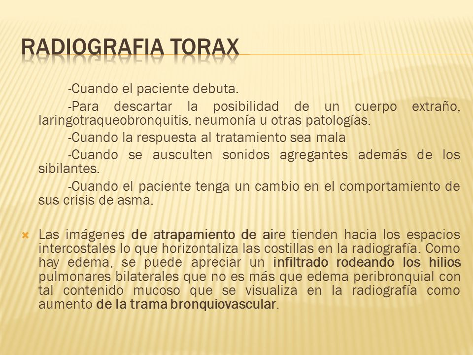 RADIOGRAFIA TORAX -Cuando el paciente debuta.