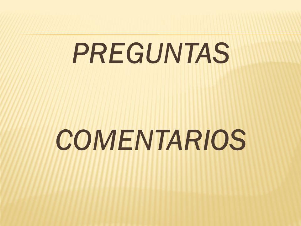 PREGUNTAS COMENTARIOS