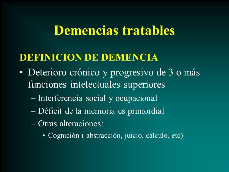 Demencias tratables DEFINICION DE DEMENCIA