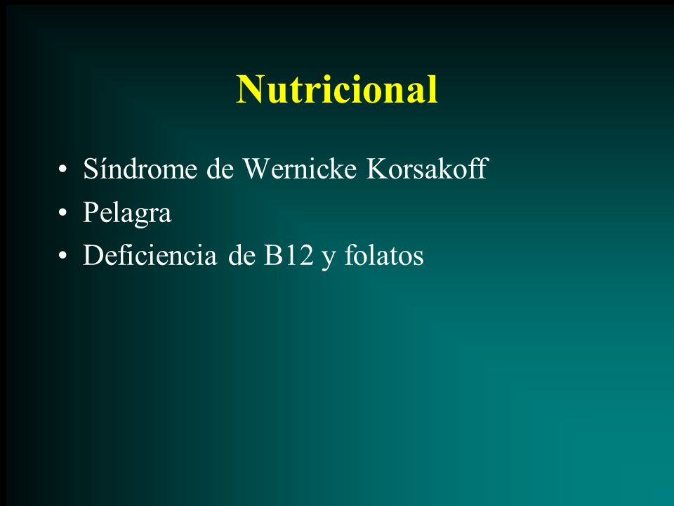 Nutricional Síndrome de Wernicke Korsakoff Pelagra