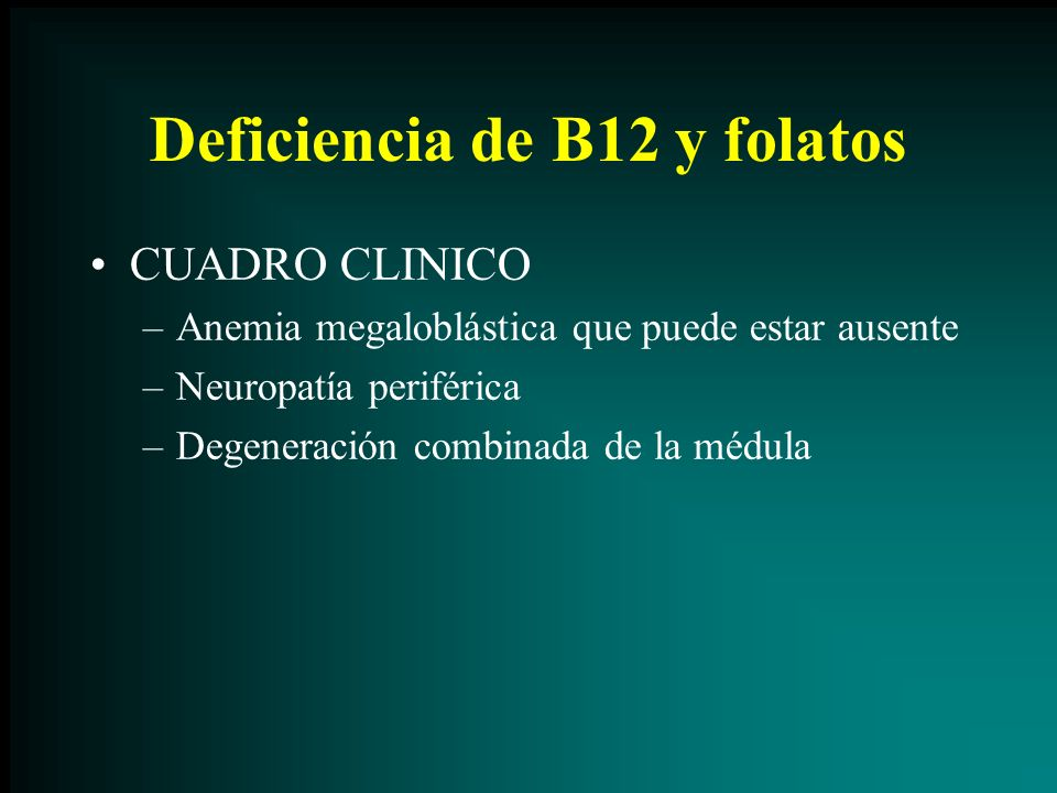 Deficiencia de B12 y folatos