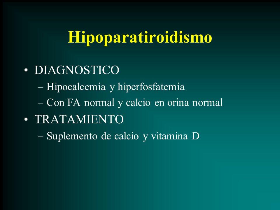 Hipoparatiroidismo DIAGNOSTICO TRATAMIENTO