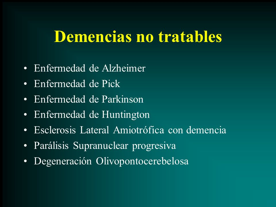 Demencias no tratables
