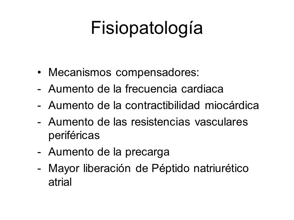 Fisiopatología Mecanismos compensadores: