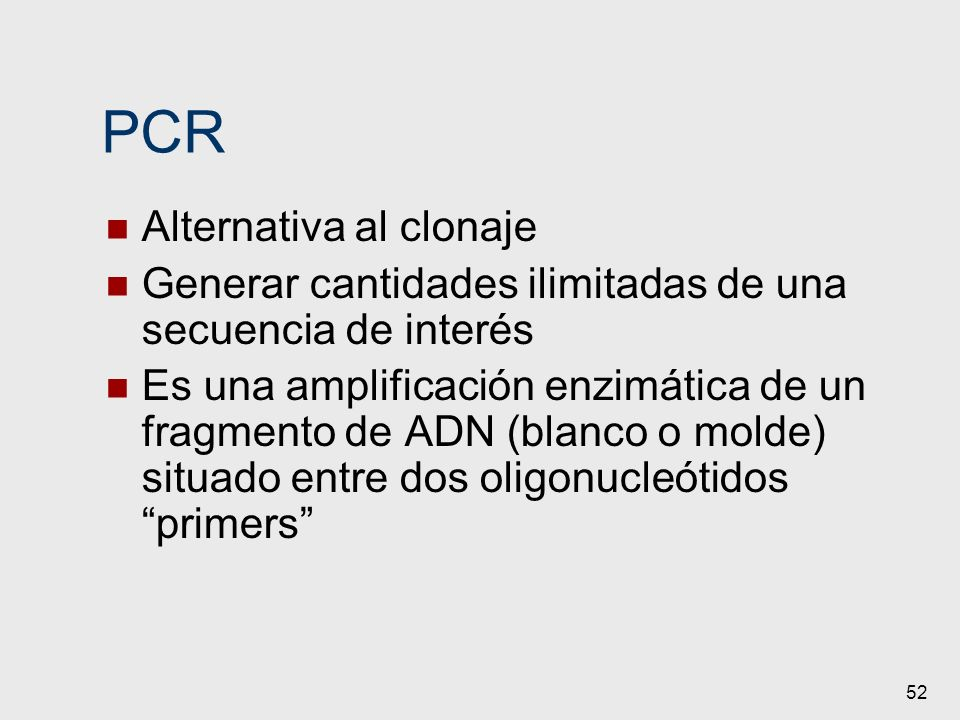PCR Alternativa al clonaje