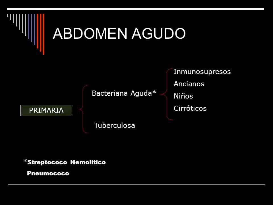 ABDOMEN AGUDO Inmunosupresos Ancianos Niños Cirróticos