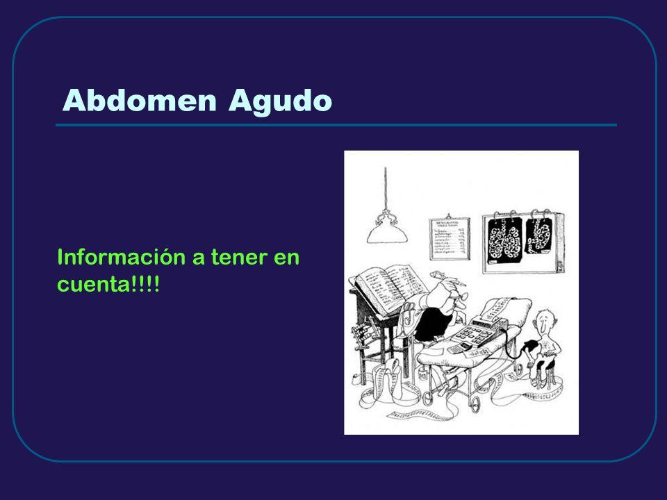 Abdomen Agudo Información a tener en cuenta!!!!