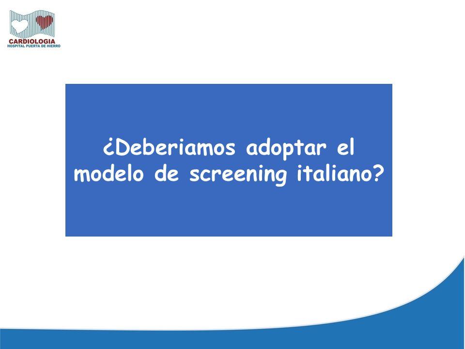 ¿Deberiamos adoptar el modelo de screening italiano