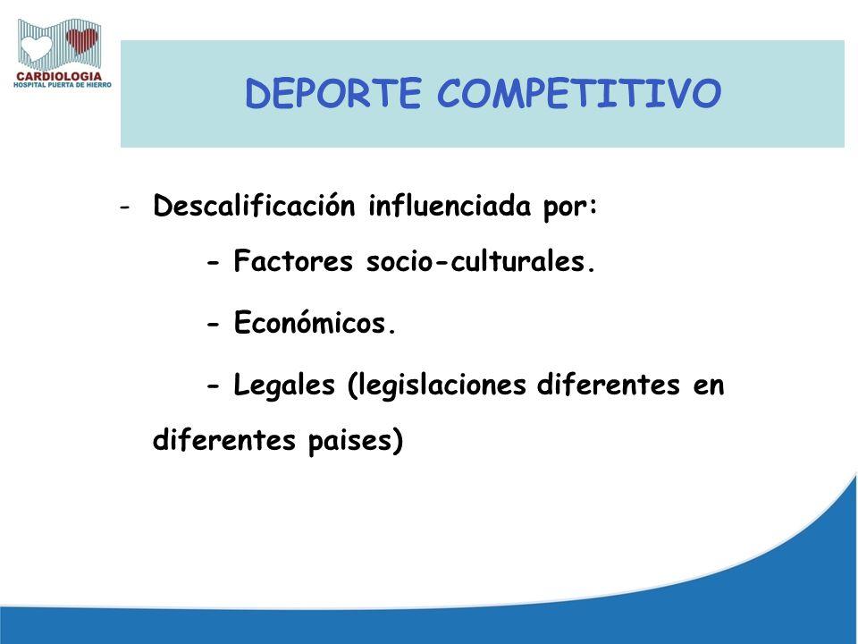DEPORTE COMPETITIVO Descalificación influenciada por: