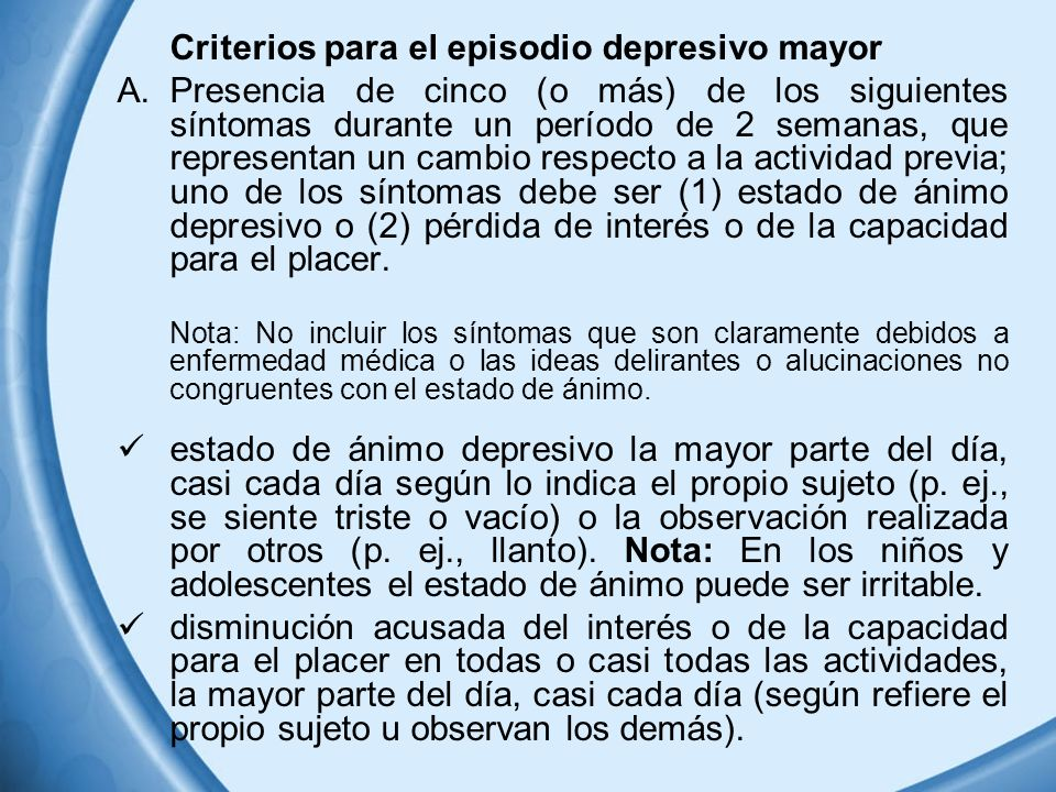 Criterios para el episodio depresivo mayor