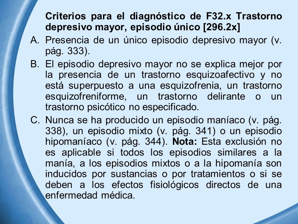 Criterios para el diagnóstico de F32
