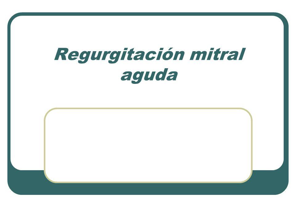 Regurgitación mitral aguda