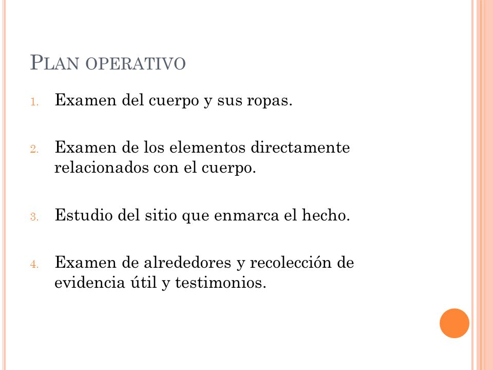 Plan operativo Examen del cuerpo y sus ropas.