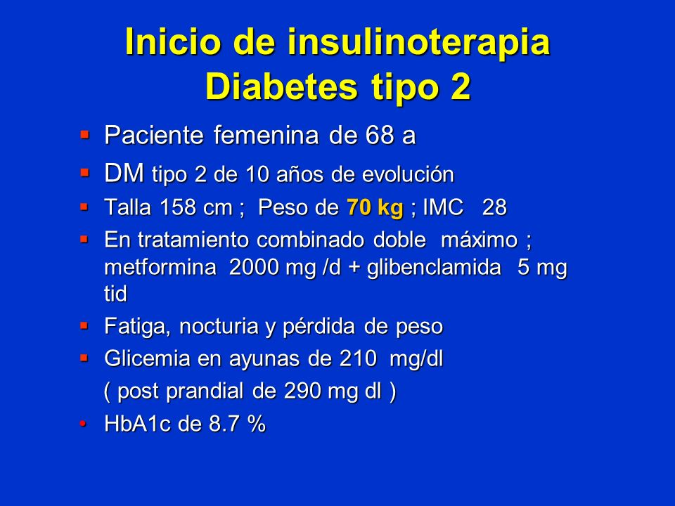 Inicio de insulinoterapia Diabetes tipo 2