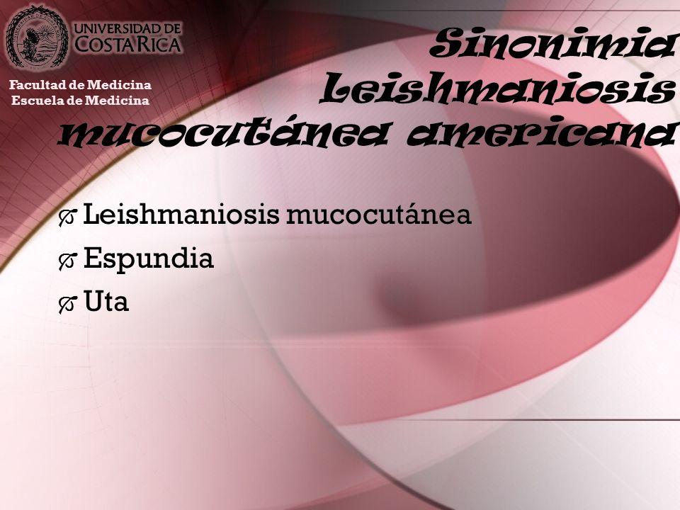 Sinonimia Leishmaniosis mucocutánea americana