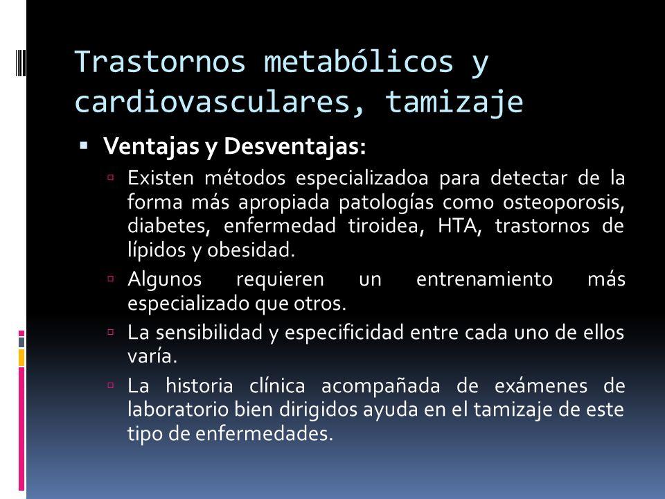 Trastornos metabólicos y cardiovasculares, tamizaje