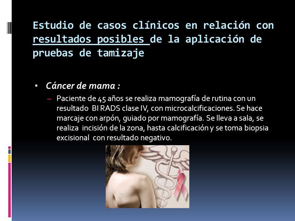 Estudio de casos clínicos en relación con resultados posibles de la aplicación de pruebas de tamizaje