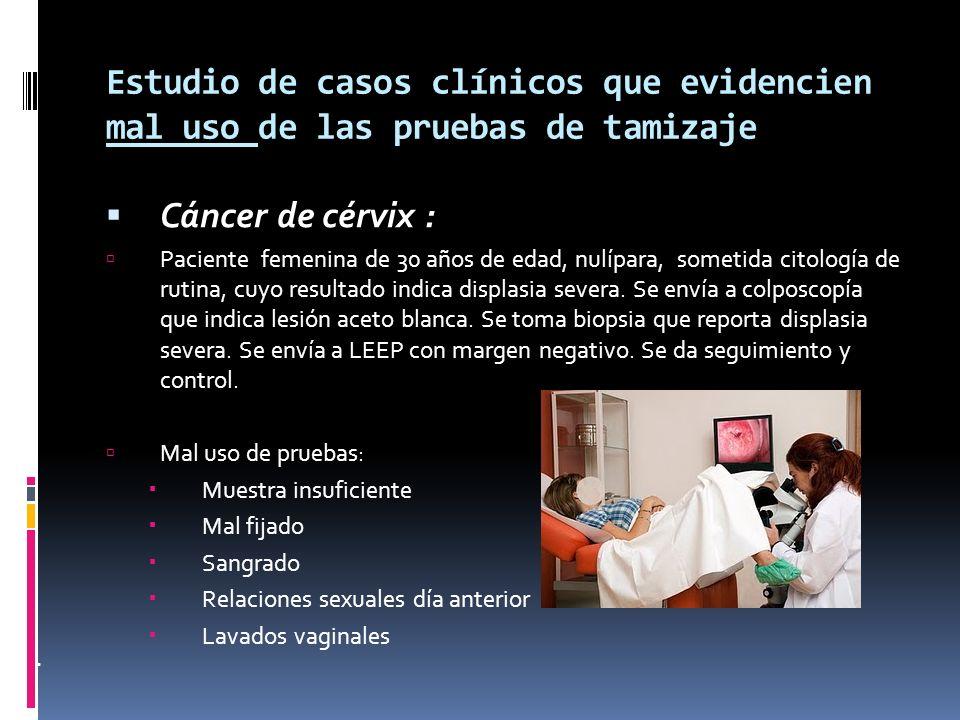 Estudio de casos clínicos que evidencien mal uso de las pruebas de tamizaje