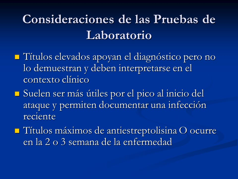 Consideraciones de las Pruebas de Laboratorio