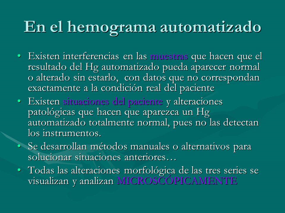 En el hemograma automatizado