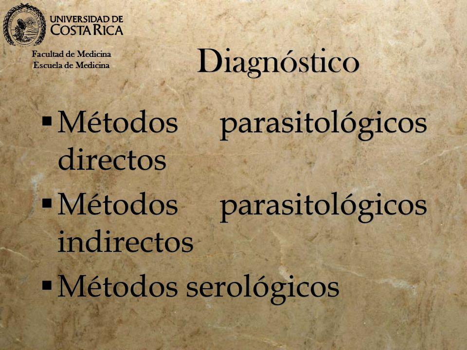 Diagnóstico Métodos parasitológicos directos