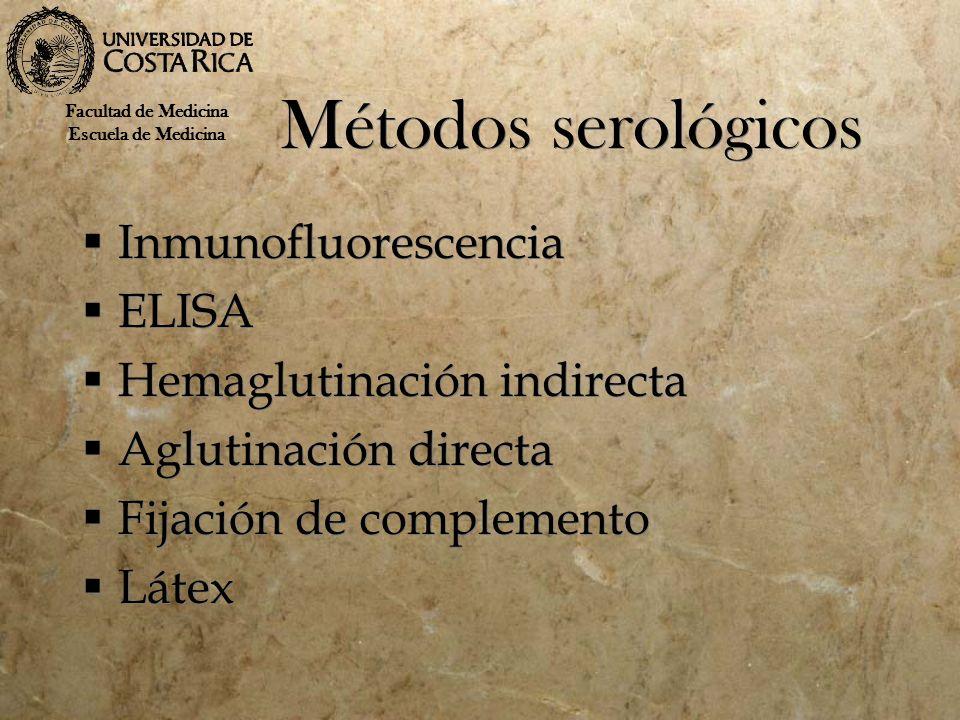 Métodos serológicos Inmunofluorescencia ELISA