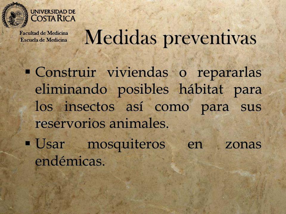 Medidas preventivas Facultad de Medicina. Escuela de Medicina.