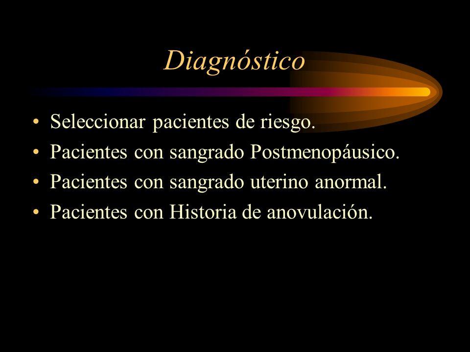 Diagnóstico Seleccionar pacientes de riesgo.