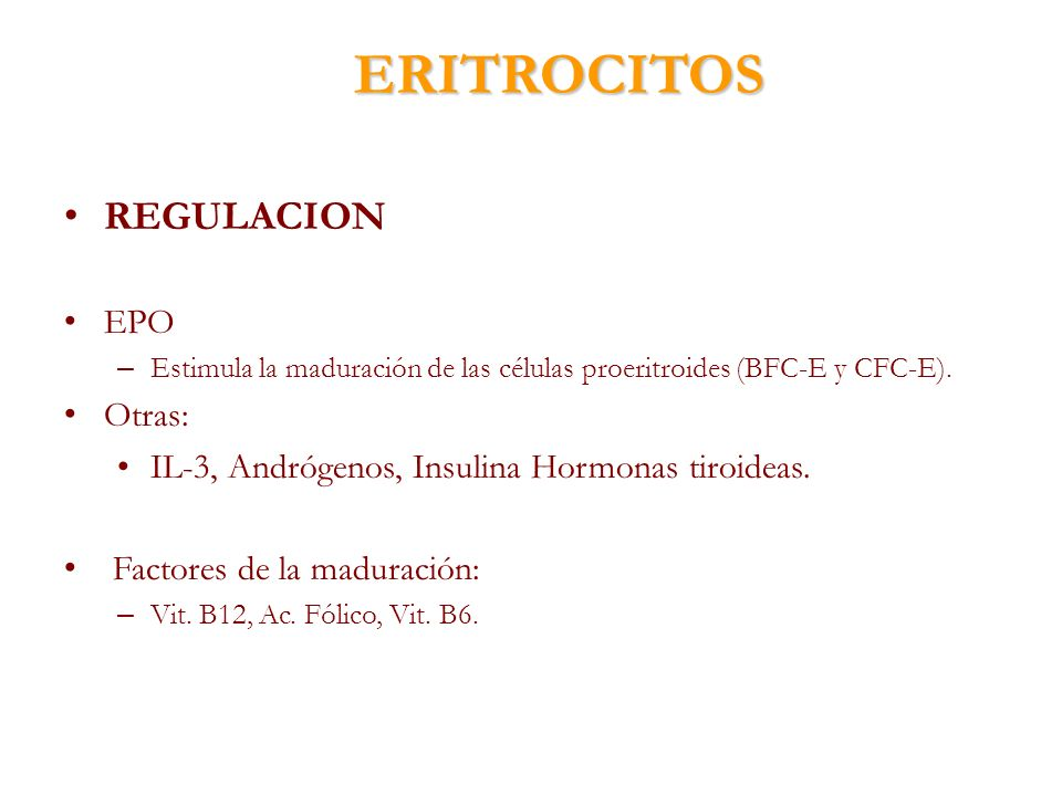 ERITROCITOS REGULACION EPO Otras: